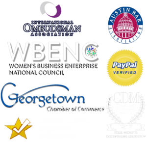 Our Affiliations - International Ombudsman Association, WBENC, Georgetown Chamber of Commerce, mediate.com, Austin Bas Association, Paypal verified, Credentialed distinguished mediator